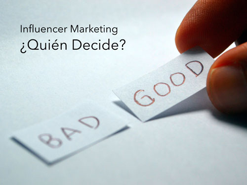 Marketing de Influencia. Quien en un Influencer