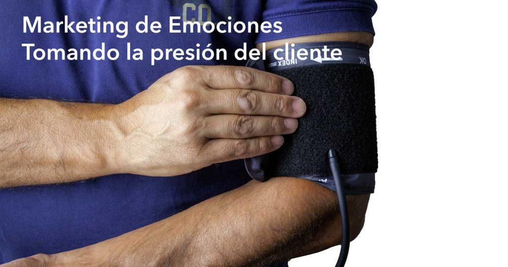 Marketing de Emociones. Tomando el pulso a tus clientes