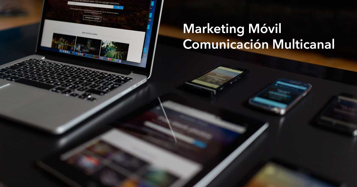 Marketing para dispositivos móviles. Marketing Móvil.