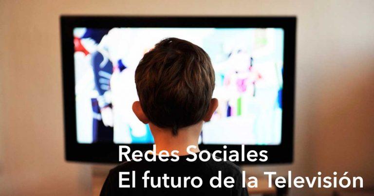 Redes Sociales y Video en Streaming. El futuro de la Televisión