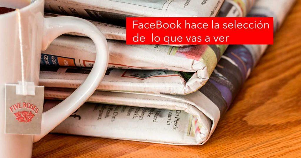 FaceBook determina lo que enseñarte según tus interacciones. Cuidado con tus likes