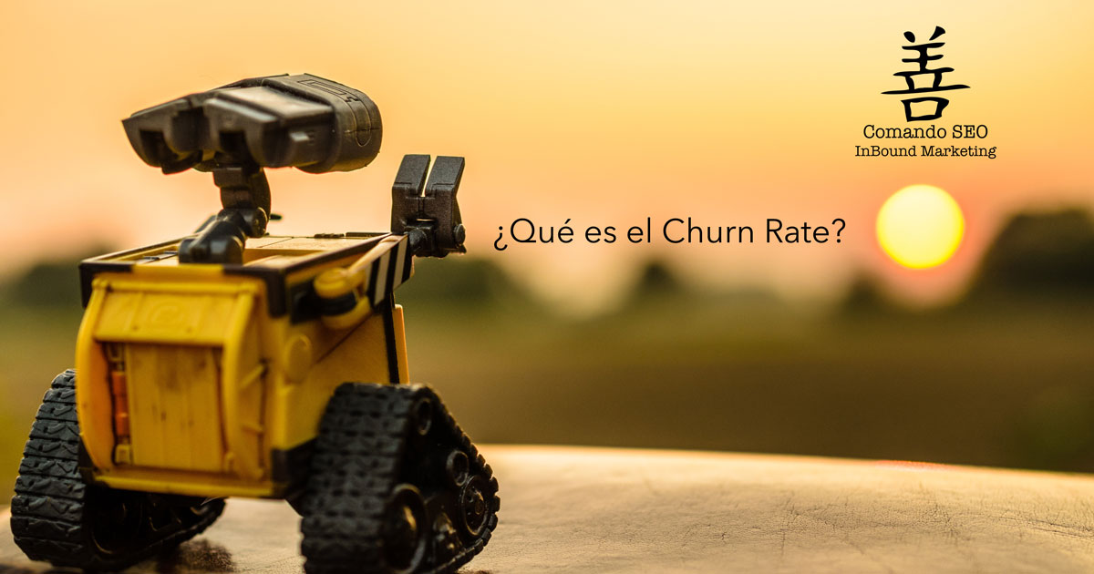 ¿Qué es el Churn Rate o tasa de abandono? Comando SEO, agencia de marketing online en Madrid
