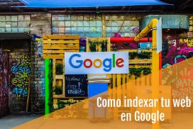 Tutorial: Como indexar tu web en google